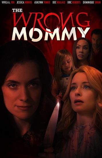 Špatná máma / The Wrong Mommy (2019)